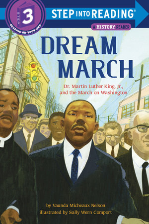Step Into Reading Dream March Dr Martin Luther King Jr And The